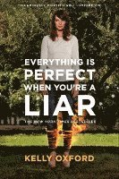 bokomslag Everything Is Perfect When You're a Liar