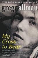 bokomslag My cross to bear