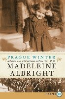 bokomslag Prague Winter LP: A Personal Story of Remembrance and War, 1937-1948