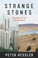 bokomslag Strange Stones: Dispatches from East and West