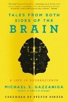bokomslag Tales from Both Sides of the Brain: A Life in Neuroscience