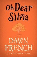 bokomslag Oh Dear Silvia
