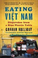 bokomslag Eating Viet Nam: Dispatches from a Blue Plastic Table