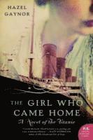bokomslag The Girl Who Came Home