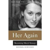 bokomslag Her Again: Becoming Meryl Streep