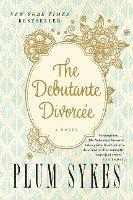 bokomslag The Debutante Divorcee