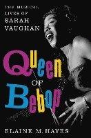 bokomslag Queen of Bebop: The Musical Lives of Sarah Vaughan