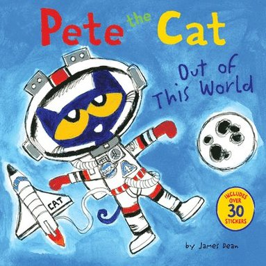 bokomslag Pete the cat: out of this world