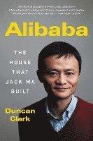 bokomslag Alibaba: The House That Jack Ma Built