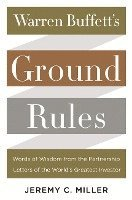 bokomslag Warren Buffett's Ground Rules: Words of Wisdom from the Partnership Letters of the World's Greatest Investor