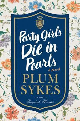 bokomslag Party Girls Die in Pearls