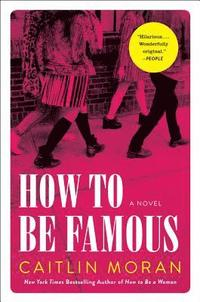 bokomslag How to Be Famous