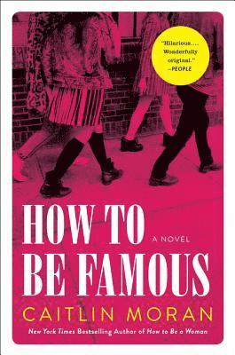 How to Be Famous 1