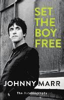 bokomslag Set the Boy Free: The Autobiography