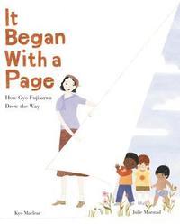 bokomslag It Began with a Page: How Gyo Fujikawa Drew the Way