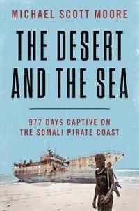 bokomslag The Desert and the Sea