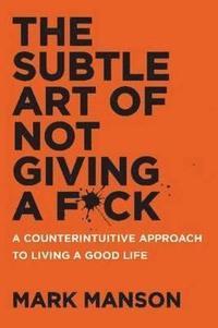 bokomslag The Subtle Art of Not Giving a F*ck