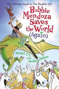 bokomslag Bobbie Mendoza Saves the World (Again)