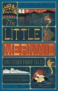 bokomslag Little Mermaid and Other Fairy Tales, The (Illustrated with Interactive Elements