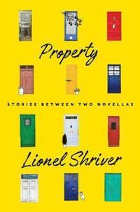 bokomslag Property: Stories Between Two Novellas