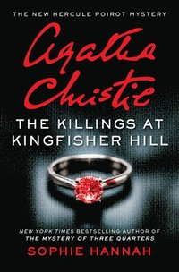 bokomslag The Killings at Kingfisher Hill: The New Hercule Poirot Mystery