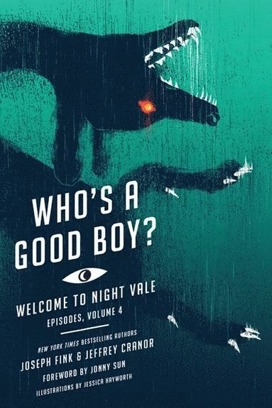bokomslag Who's a Good Boy?: Welcome to Night Vale Episodes, Vol. 4