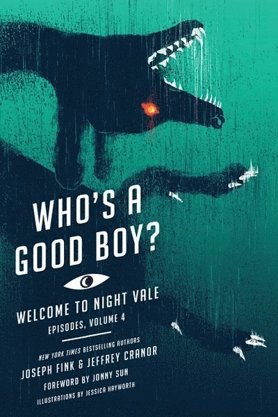 Who's a Good Boy?: Welcome to Night Vale Episodes, Vol. 4 1