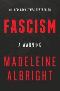 bokomslag Fascism: A Warning