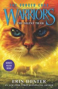 bokomslag Warriors: The Broken Code #2: The Silent Thaw