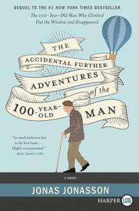 bokomslag The Accidental Further Adventures of the Hundred-Year-Old Man