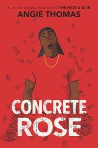 bokomslag Concrete Rose