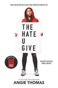 bokomslag The Hate U Give Movie Tie-In Edition