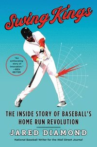 bokomslag Swing Kings: The Inside Story of Baseball's Home Run Revolution