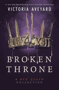 bokomslag Broken Throne: A Red Queen Collection
