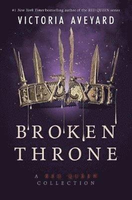 bokomslag Broken Throne: A Red Queen Collection