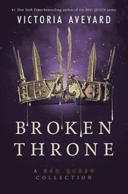 Broken Throne: A Red Queen Collection 1