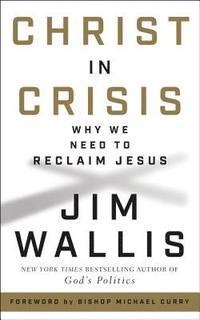 bokomslag Christ in Crisis: Why We Need to Reclaim Jesus