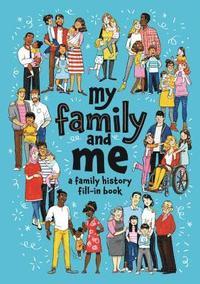 bokomslag My Family and Me
