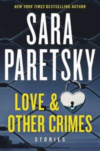 bokomslag Love & Other Crimes: Stories