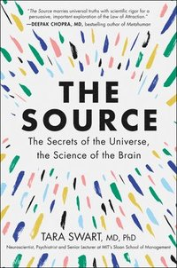 bokomslag The Source: The Secrets of the Universe, the Science of the Brain