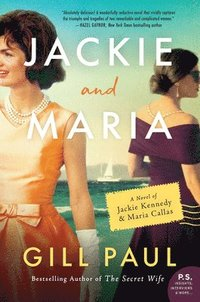 bokomslag Jackie and Maria: A Novel of Jackie Kennedy & Maria Callas