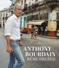 bokomslag Anthony Bourdain Remembered
