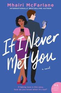 bokomslag If I Never Met You