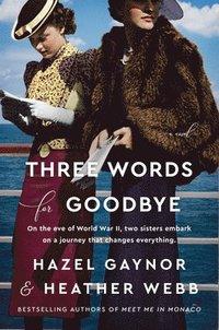 bokomslag Three Words for Goodbye