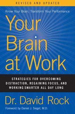 bokomslag Your Brain at Work, Revised and Updated
