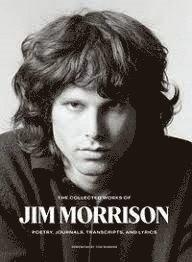 bokomslag The Collected Works of Jim Morrison