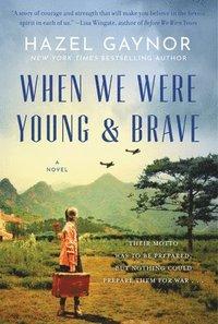 bokomslag When We Were Young & Brave
