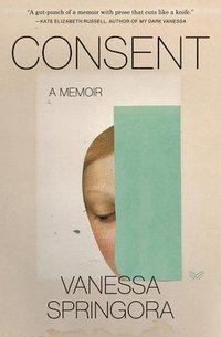 bokomslag Consent: A Memoir