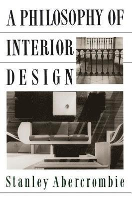 bokomslag A Philosophy of Interior Design