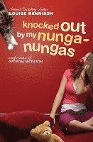 bokomslag Knocked Out by My Nunga-Nungas: Further, Further Confessions of Georgia Nicolson